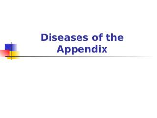 Diseases_of_the_Appendix.ppt