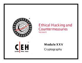 cehv6 module 25 cryptography.pdf