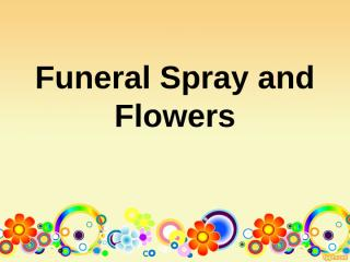 Funeral Spray and Flowers.ppt
