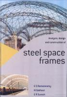 Analysis, Design and Construction of Steel Space Frames.pdf