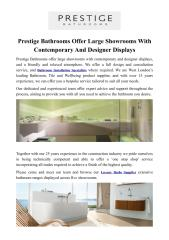 Prestige Bathrooms Offer Large Showrooms With Contemporary And Designer Displays.PDF