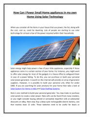 How Can I Power Small Home appliances in my own Home Using Solar Technology.pdf