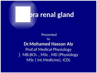 Supra renal gland.ppt