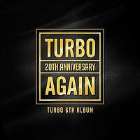 TURBO - AGAIN (Feat. Yoo Jae Suk).mp3