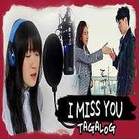 I Miss You soyou tagalog Version By Ma